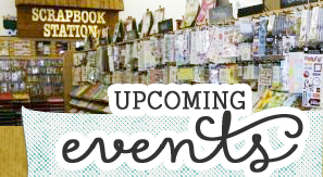 Scrapbook Super Station PA Upcoming Events